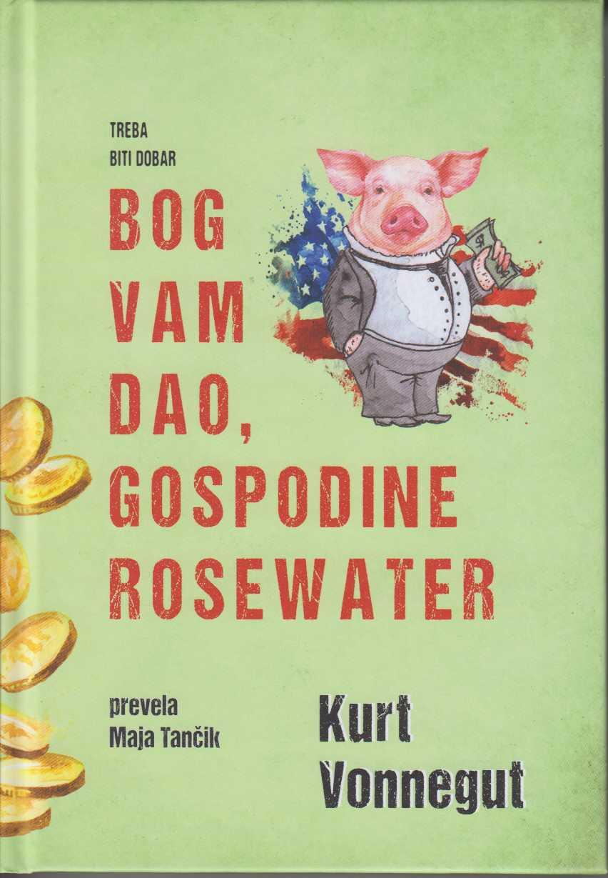 Bog vam dao, gospodine Rosewater ili Bisere pred svinje