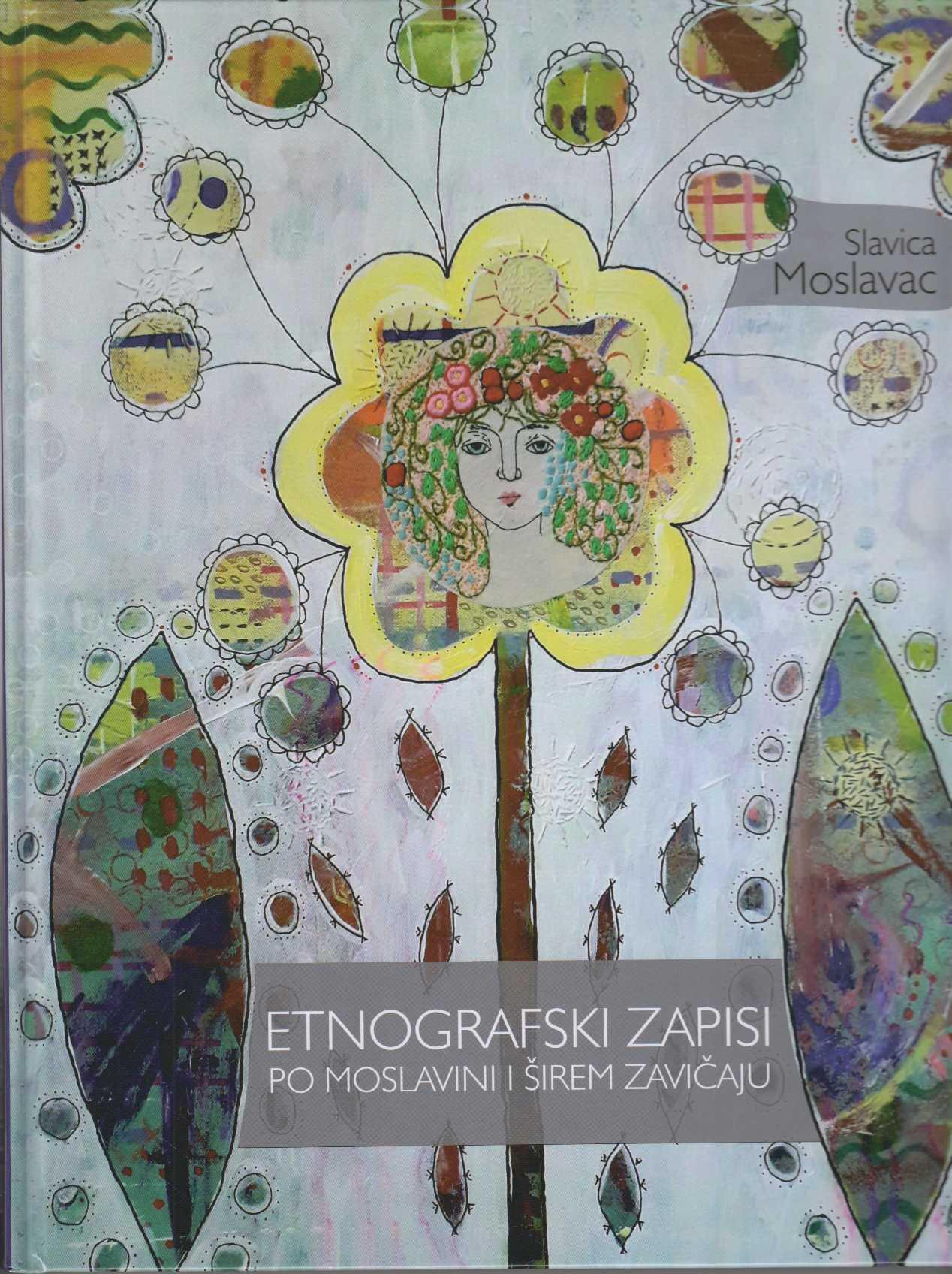 Etnografski zapisi po Moslavini i širem zavičaju
