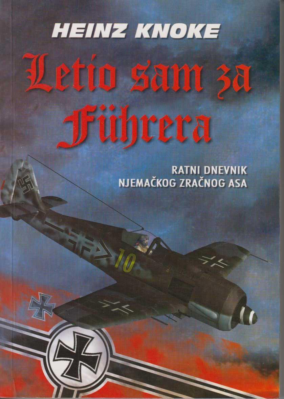 Letio sam za Fuehrera