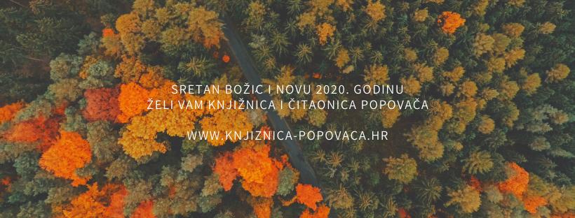 Copy-of-SRETAN-BOŽIĆ-I-NOVU-2020.-GODINU-ŽELI-VAM-KNJIŽNICA-I-ČITAONICA-POPOVAČA-WWW.KNJIZNICA-POPOVACA.HR_